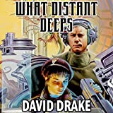 What Distant Deeps: RCN Series, Book 8