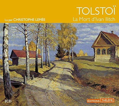 La Mort d'Ivan Ilitch par Lev nikolaievitch Tolstoi
