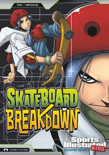 Skateboard Breakdown (Sports Illustrated Kids Graphic Novels) by Eric Fein (1-Aug-2010) Library Binding