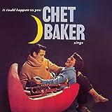 Chet Baker Sings - It Could Happen to You [Vinilo]