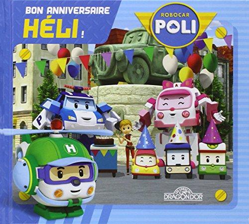 Robocar Poli - Bon anniversaire, Héli ! par ROI