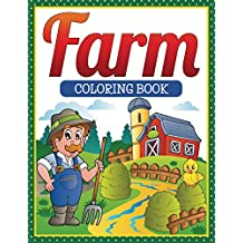 Farm Coloring Book: Coloring Books for Kids