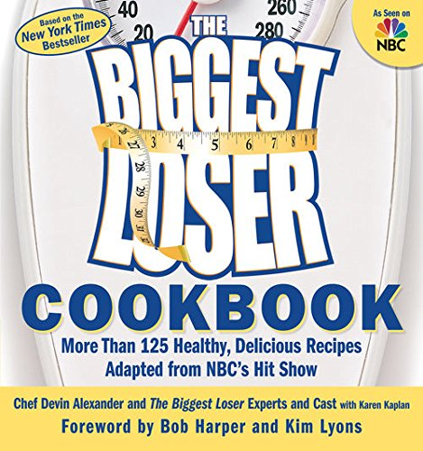 the-biggest-loser-cookbook-more-than-125-healthy-delicious-recipes-adapted-from-nbcs-hit-show