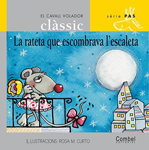 La rateta que escombrava l'escaleta (El cavall volador clàssic) por Conte popular català