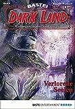 Rafael Marques: Dark Land - Folge 06: Verlorene Seelen