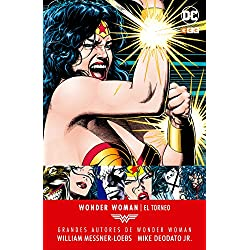 Grandes autores Wonder Woman - William Messner-Loebs, Mike Deodato, Jr.: El torneo