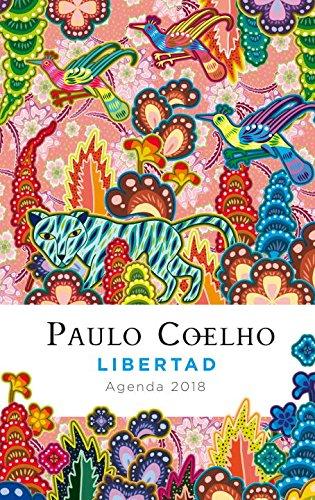 Libertad: Agenda 2018 (Spanish-Language) por Paulo Coelho