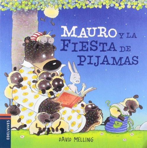 Mauro y la fiesta de pijamas (Osito Mauro) por David Melling