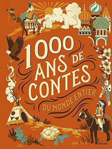 Mille ans de contes du monde entier par Albena Lair-Ivanovitch