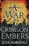 A War in Crimson Embers: Book Three of the Crimson Empire