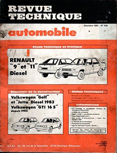 REVUE TECHNIQUE AUTOMOBILE N° 439 RENAULT 9 ET 11 DIESEL GTD / TDE / SOCIETE TD par E.T.A.I.