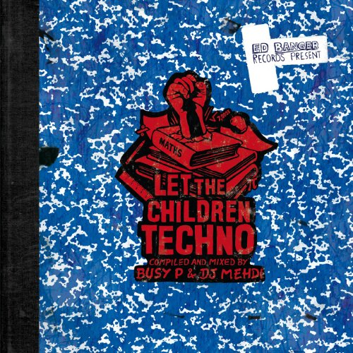 Let The Children Techno (Compi...
