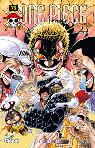 One Piece - Édition originale - Tome 79: Lucy !! par Eiichiro Oda