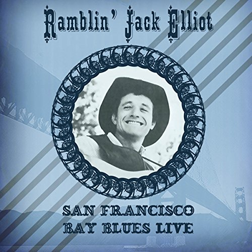 San Francisco Bay Blues Live - Ramblin Jack Elliot