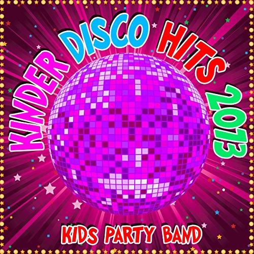 Kinder Disco Hits 2013 - 2013 Musik