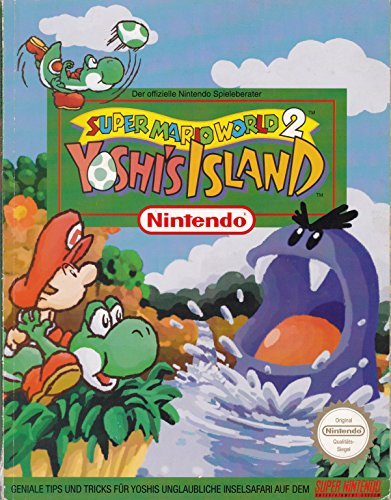 Super Mario World 2: Yoshi's Island - Der offizielle Nintendo Spieleberater Super Mario World 2 Snes