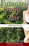 Futanari Fairy Tale: A Growing Change (English Edition)