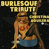 Tribute to Christina Aguilera: Burlesque Tribute (Audio CD)