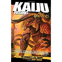 Kaiju Rising: Age of Monsters (A Ragnarok Publications Anthology)