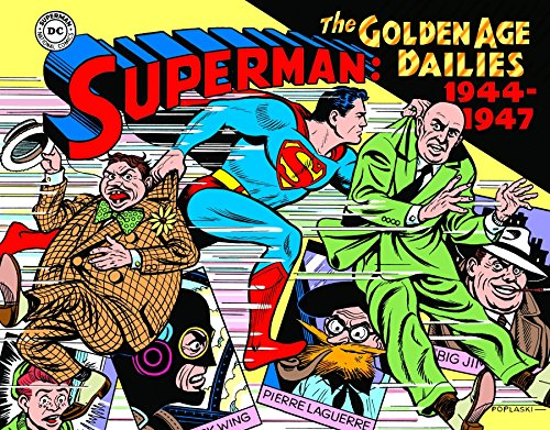 Superman: The Golden Age Newspaper Dailies: 1944-1947 (Superman Golden Age Dailies, Band 2)