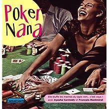 Poker Nana Elle Bluffe les Machos du Tapis Vert... C'Est Vous !