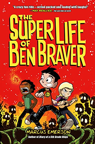 The Super Life of Ben Braver (English Edition) eBook: Marcus ...