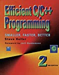 Efficient C/C++ Programming describes a practical, real-world approach to efficient C/C++ programming. Topics covered range from how to save storage using a restricted character set and how to speed up access to records by employing hash coding and c...
