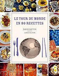 Le Tour du monde en 80 recettes