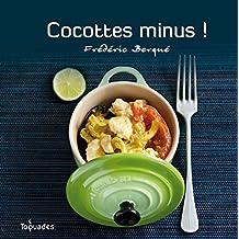 Cocottes minus !