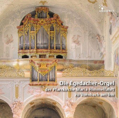 Preisvergleich Produktbild Die Egedacher-Orgel in Vornbach am Inn