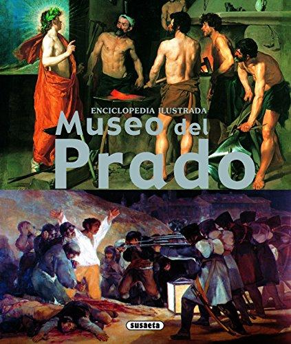 Museo Del Prado (Enciclopedia Ilustrada) por Equipo Susaeta