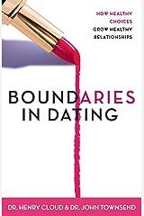 Boundaries in Dating: Making Dating Work Paperback