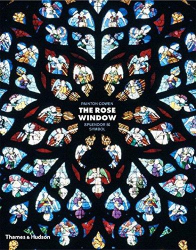The Rose Window: Splendour and Symbol (Rose Windows)
