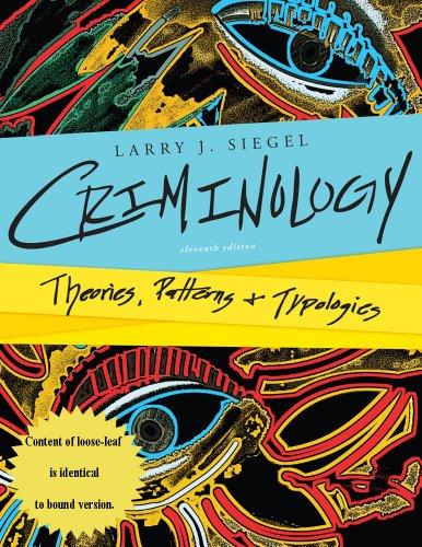 Criminology: Theories,Patterns & Typologies