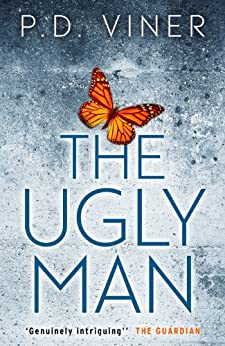 The Ugly Man (Short Story): A Dani Lancing Story by [Viner, P.D.]