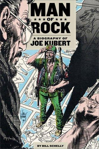 Man of Rock: A Biography of Joe Kubert by Bill Schelly (2008-11-17)