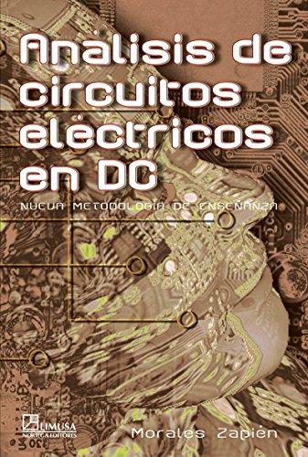 Analisis de circuitos electricos en dc/Analysis of Electrical Circuits in DC: Nueva Metodologia De Ensenanza
