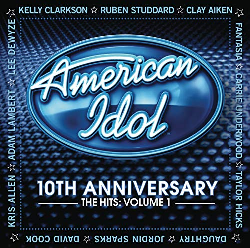10th Anniversary - The Hits - Volume 1 American Idol