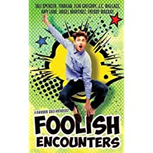 Foolish Encounters by Amy Lane (2015-04-01)