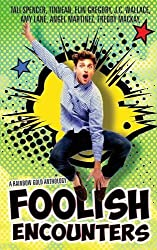 Foolish Encounters by Amy Lane (2015-04-01)