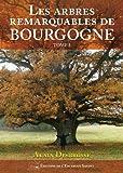 Telecharger Livres Les arbres remarquables de Bourgogne Tome 2 (PDF,EPUB,MOBI) gratuits en Francaise
