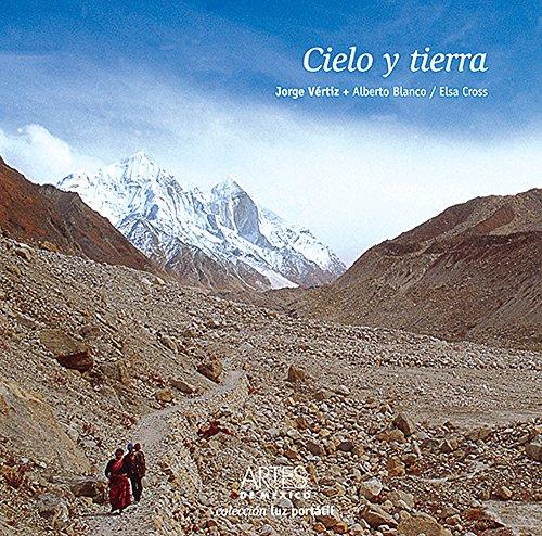 Cielo y Tierra/ Earth and Sky