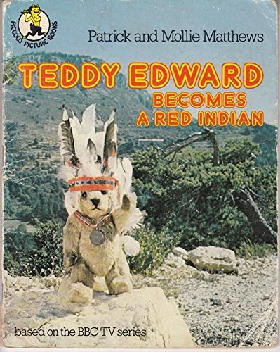 Teddy Edward becomes a Red Indian
