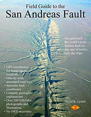 Field Guide to the San Andreas Fault by David K. Lynch (2-Feb-2015) Paperback