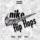 Nike Flip Flops (feat. Beast & Kamo) [Explicit]