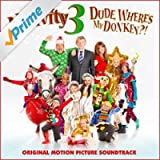 Nativity 3 Dude, Where's My Donkey?! (Original Motion Picture Soundtrack)