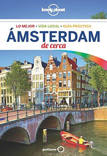 Ámsterdam De cerca 4 (Guías De cerca Lonely Planet) por Catherine Le Nevez