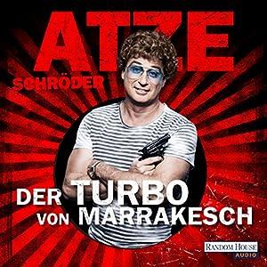 Der Turbo von Marrakesch