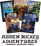 Set of 5 HIDDEN MICKEY ADVENTURES - COLLECTOR PAPERBACK FIRST EDITION - novels about Walt Disney and Disneyland by Nancy Temple Rodrigue (2016-04-01) -