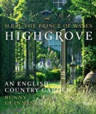 [(Highgrove : An English Country Garden)] [By (author) HRH the Prince of Wales ] published on (February, 2015)